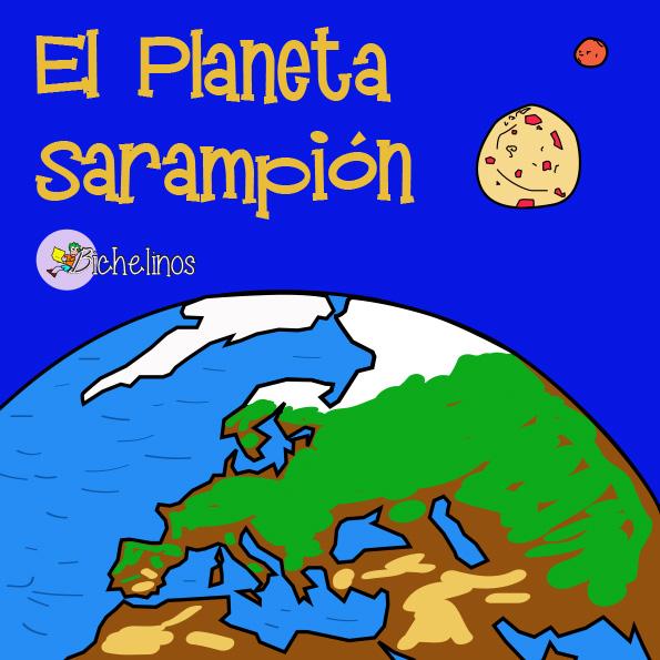 El planeta Sarampión